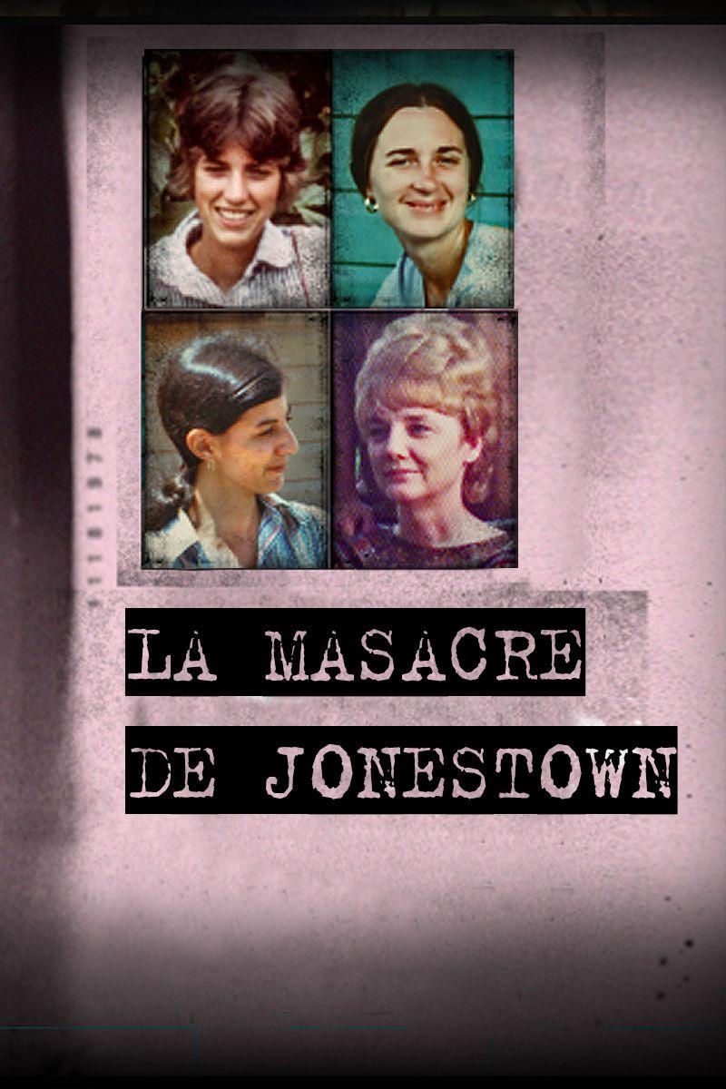 LA MASACRE DE JONESTOWN
