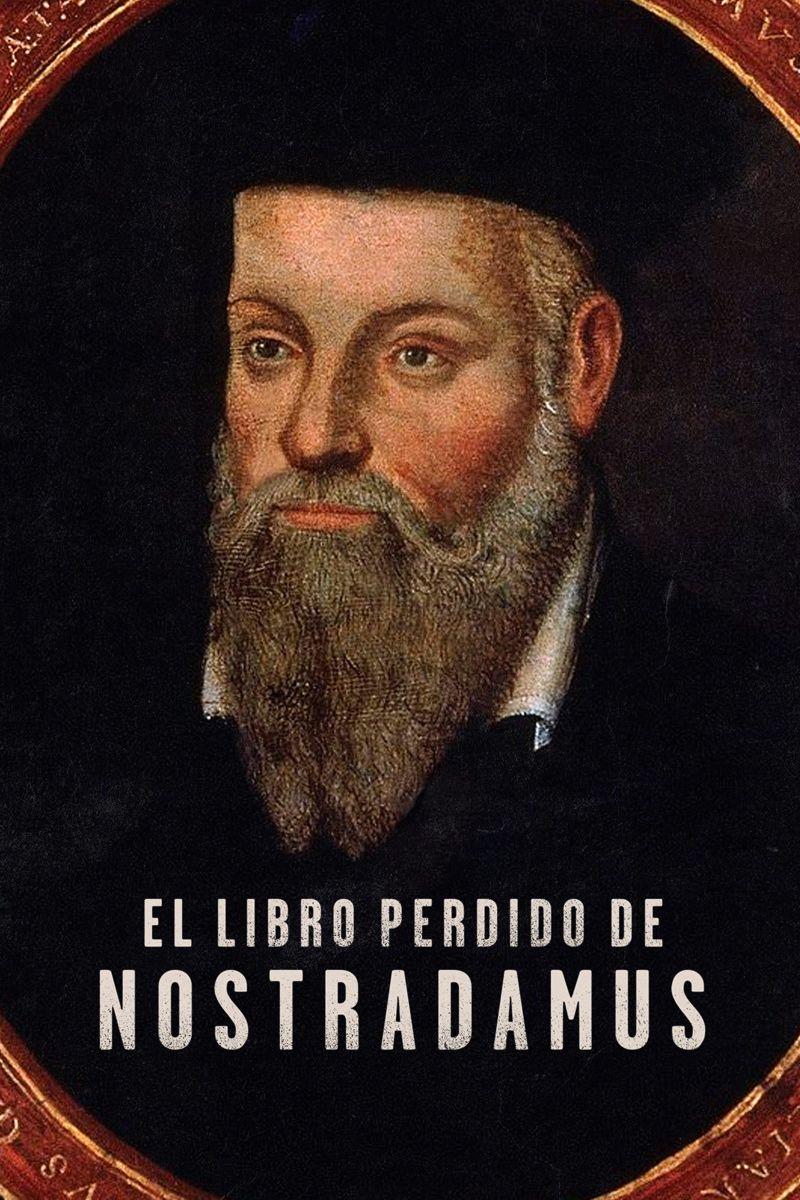 EL LIBRO PERDIDO DE NOSTRADAMUS