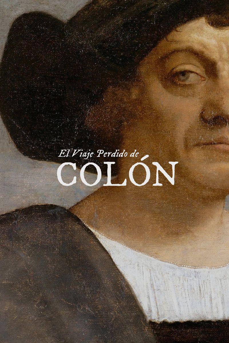 EL VIAJE PERDIDO DE COLÓN