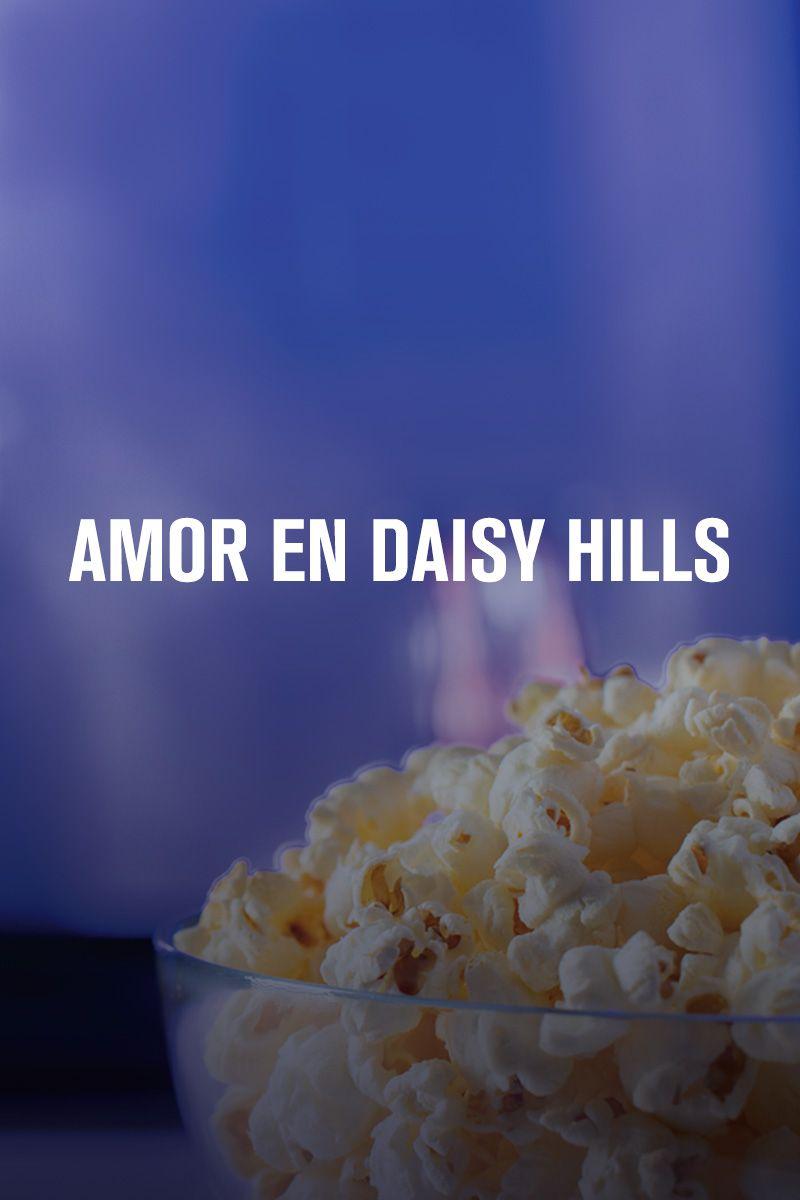 AMOR EN DAISY HILLS
