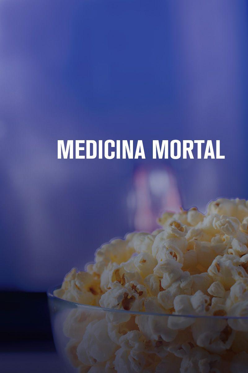 MEDICINA MORTAL