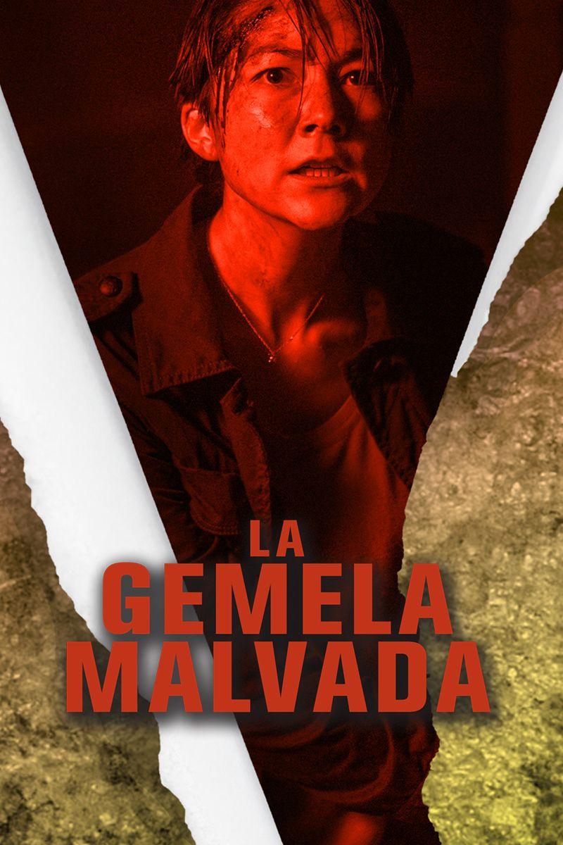 LA GEMELA MALVADA